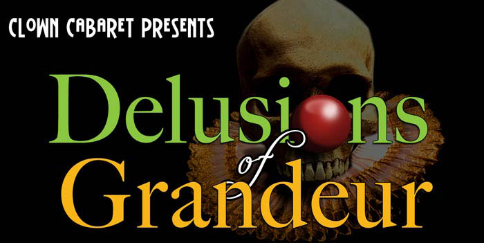 Delusions of Grandeur: Comedy, Shakespeare and Chickens