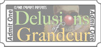 Tickets for Delusions of Grandeur April 30 show